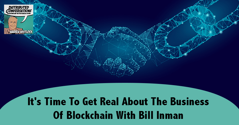 DC Bill | The Business Of Blockchain